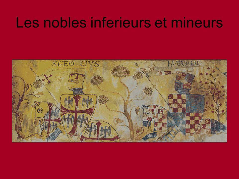 Les nobles inferieurs et mineurs