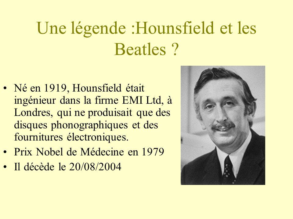 Une légende :Hounsfield et les Beatles .