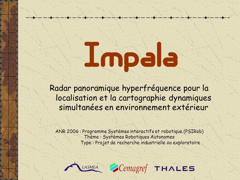 Radar panoramique hyperfréquence pour la localisation et la cartographie dynamiques simultanées en environnement extérieur ANR 2006 : Programme Systèm