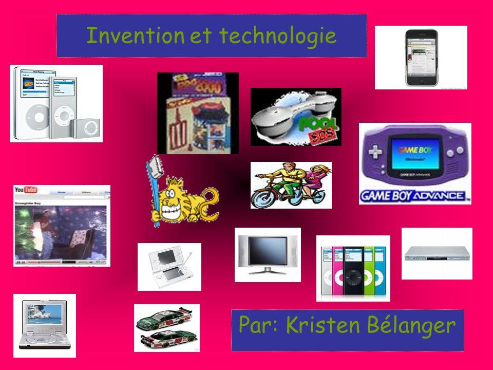 Par: Kristen Bélanger Invention et technologie