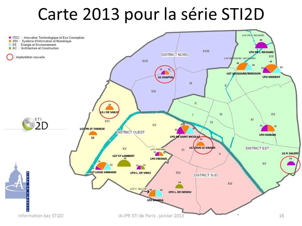 Information bac STI2DIA-IPR STI de Paris - janvier 201316 Carte 2013 pour la série STI2D