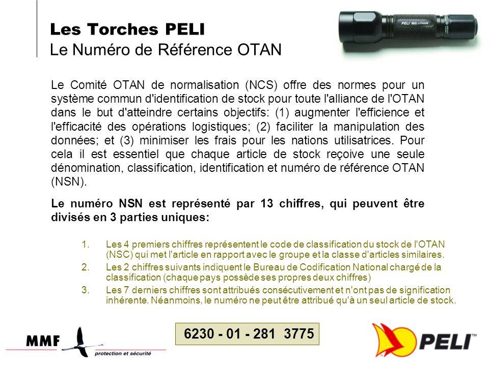 Les Torches PELI Le Numéro de Référence OTAN Le Comité OTAN de normalisation (NCS) offre des normes pour un système commun d'identification de stock p