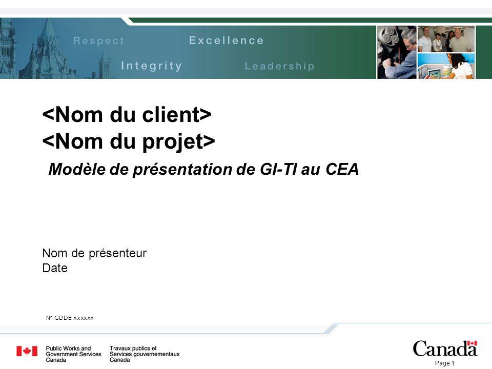 Page 1 Modèle de présentation de GI-TI au CEA N o GDDE xxxxxx Nom de présenteur Date