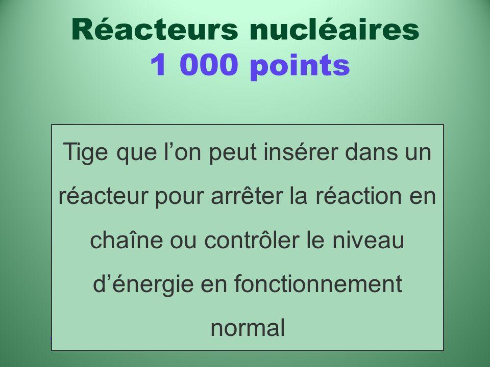Catégories Quest-ce quun caloporteur? Réacteurs nucléaires 800 points