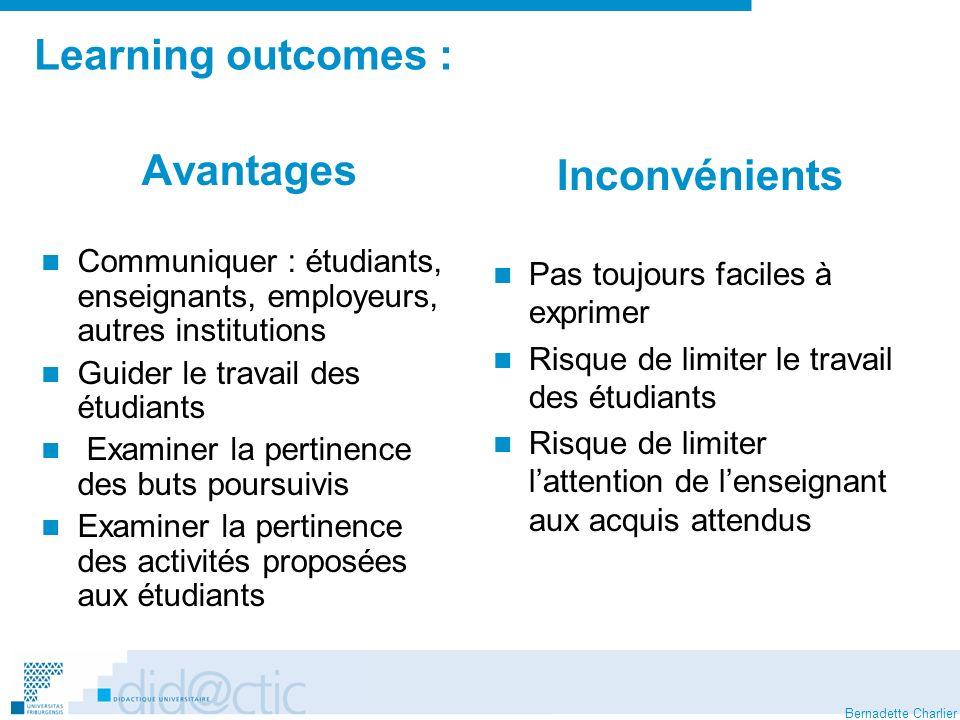 Bernadette Charlier Learning outcomes : Avantages Communiquer : étudiants, enseignants, employeurs, autres institutions Guider le travail des étudiant