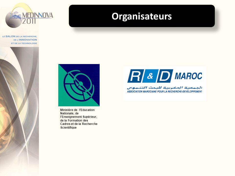 Organisateurs Ministère de lEducation Nationale, de l'Enseignement Supérieur, de la Formation des Cadres et de la Recherche Scientifique