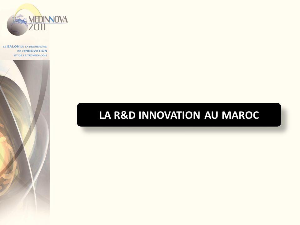 La R&D Innovation au Maroc Implication de plus en plus importante de nombreux acteurs institutionnels; Amélioration des budgets alloués à lorganisation de la recherche et aux projets de recherche des universités; Mise en place de programmes incitatifs pour linnovation dans les entreprises; Intérêt grandissant des entreprises pour les activités dinnovation; Limportance prise par les projets de recherche, en partenariat, en particulier avec les pays de lUE et la mobilisation des financements dans le cadre des Programmes Cadre de Recherche Développement.
