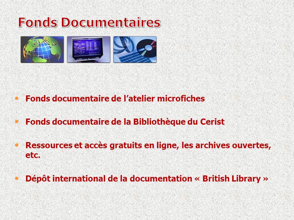 Fonds documentaire de latelier microfiches Fonds documentaire de la Bibliothèque du Cerist Ressources et accès gratuits en ligne, les archives ouvertes, etc.