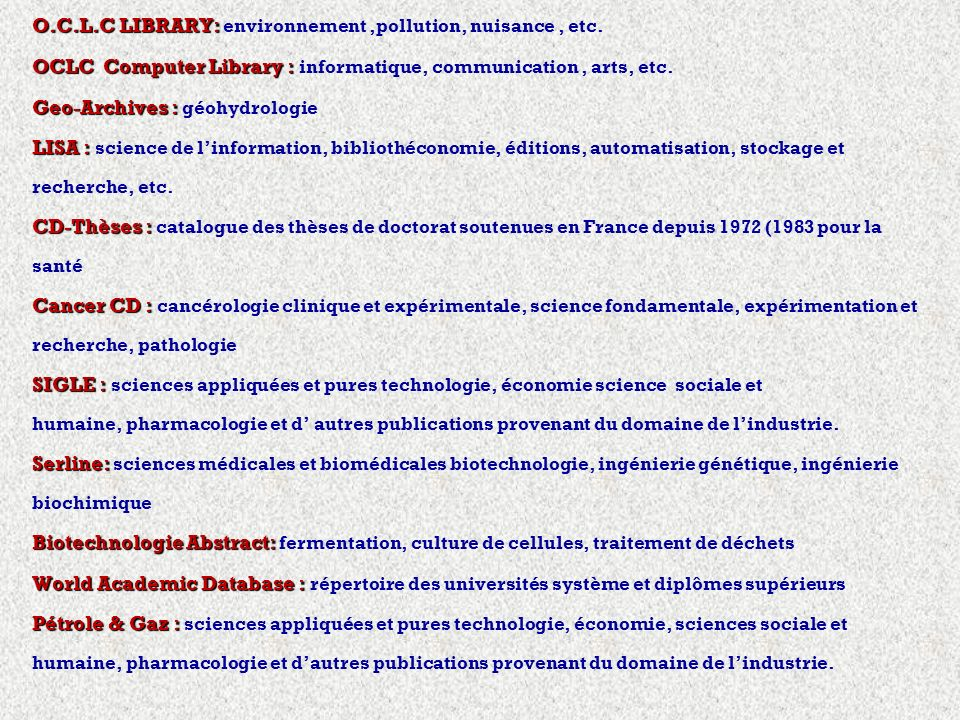 O.C.L.C LIBRARY: O.C.L.C LIBRARY: environnement,pollution, nuisance, etc. OCLC Computer Library : OCLC Computer Library : informatique, communication,