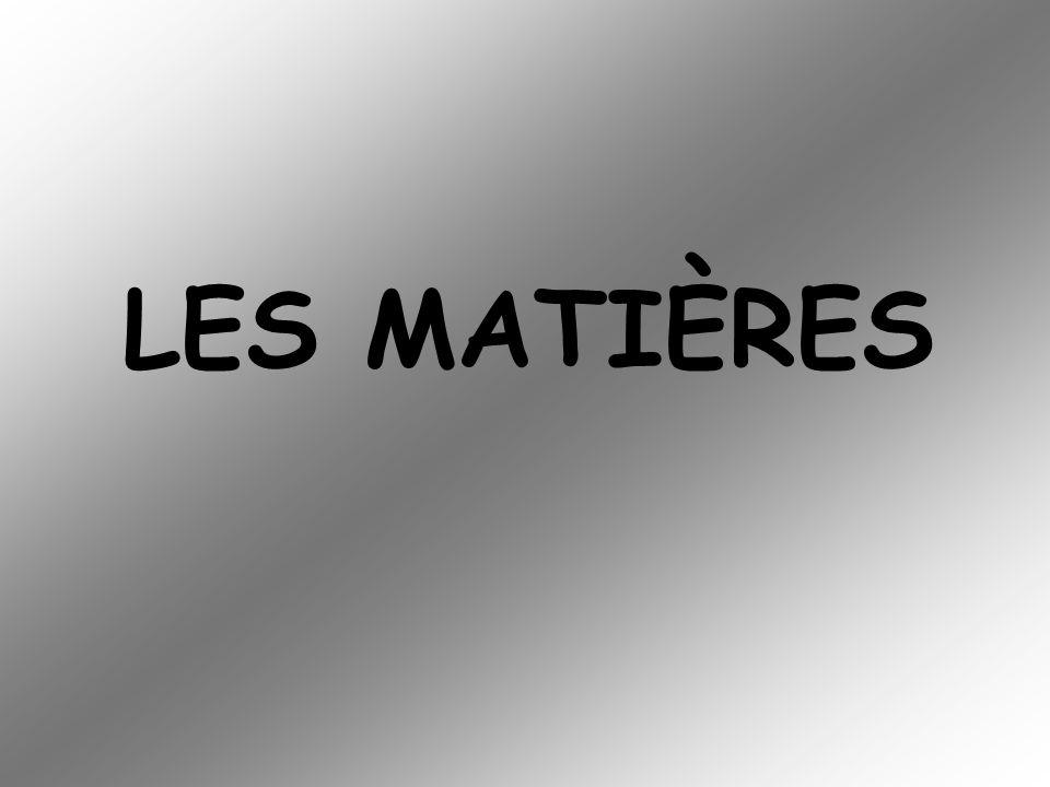 LES MATIÈRES