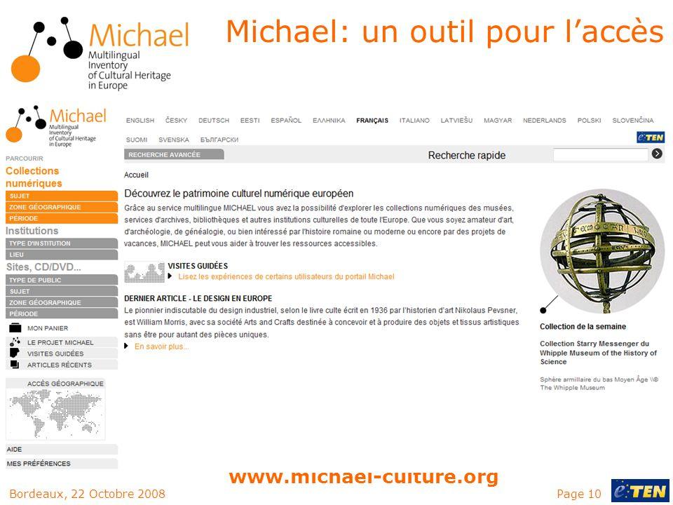 Page 10Bordeaux, 22 Octobre 2008 www.michael-culture.org Michael: un outil pour laccès