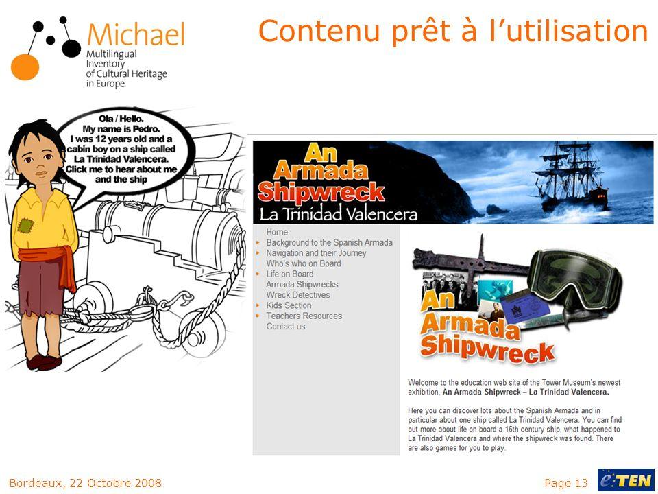Page 13Bordeaux, 22 Octobre 2008 Contenu prêt à lutilisation