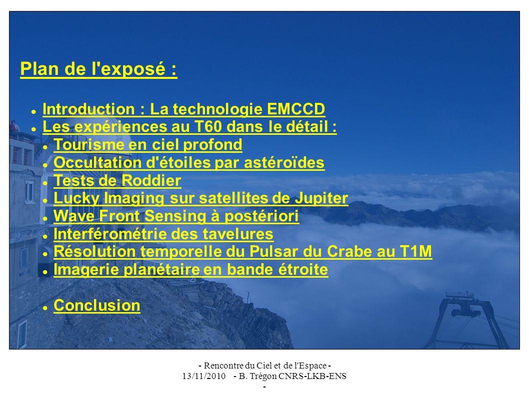 - Rencontre du Ciel et de l Espace - 13/11/2010 - B. Trégon CNRS-LKB-ENS - Merci de votre attention