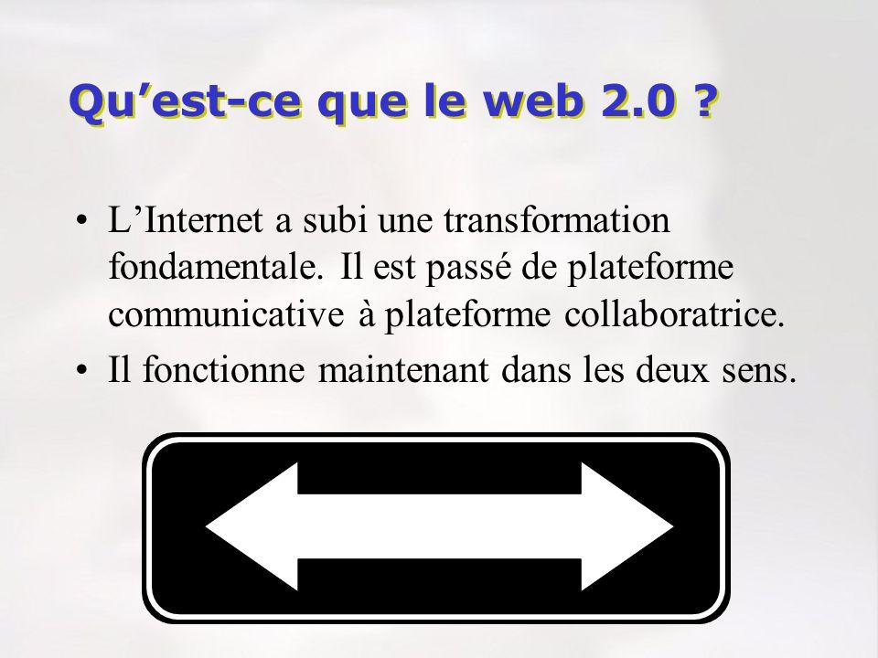 LInternet a subi une transformation fondamentale. Il est passé de plateforme communicative à plateforme collaboratrice. Il fonctionne maintenant dans