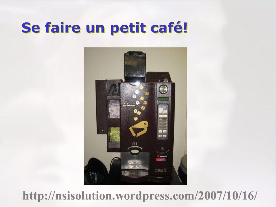 http://nsisolution.wordpress.com/2007/10/16/ Se faire un petit café!