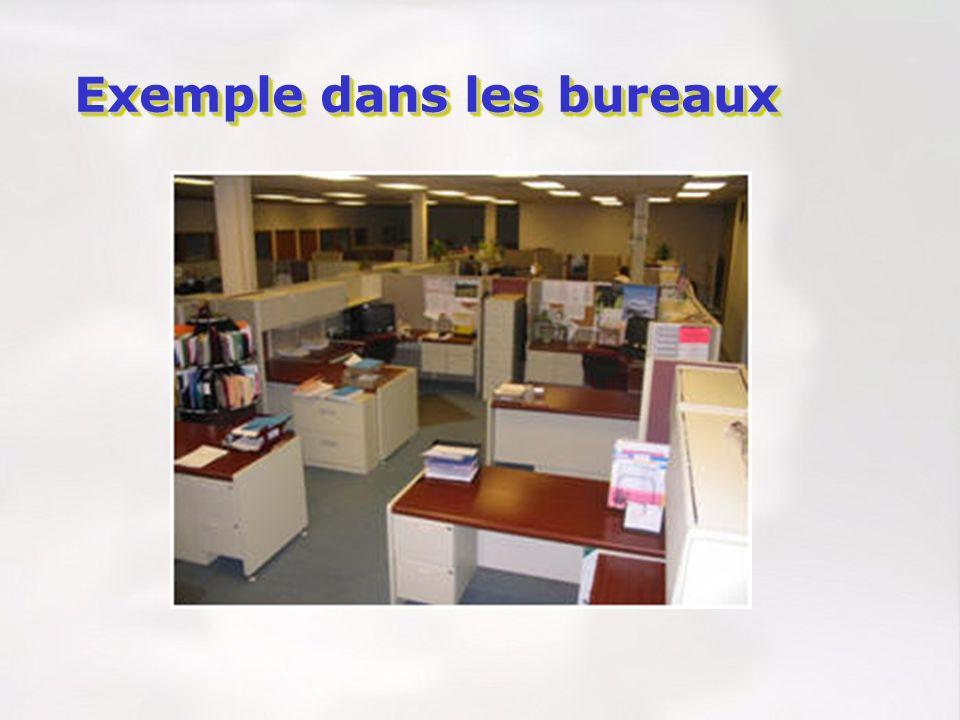 Exemple dans les bureaux