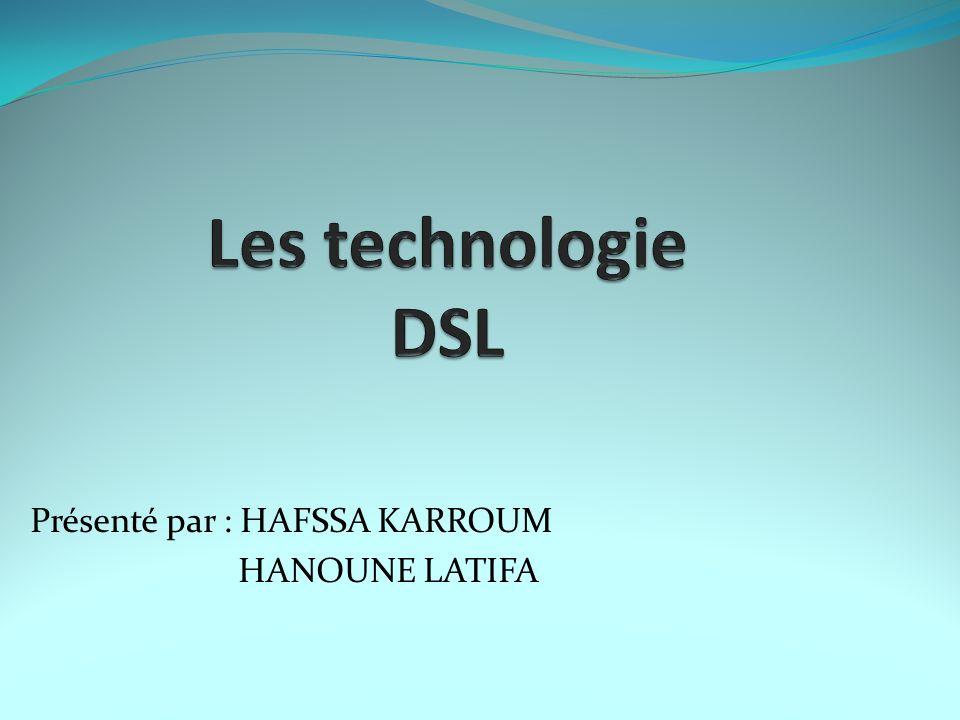 Présenté par : HAFSSA KARROUM HANOUNE LATIFA