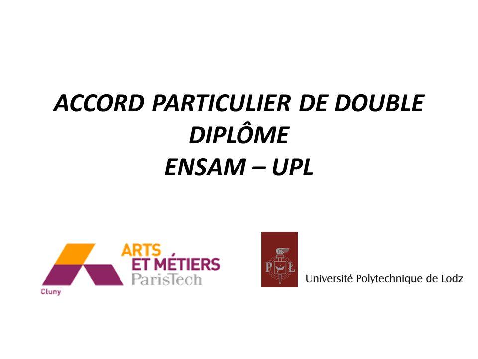 ACCORD PARTICULIER DE DOUBLE DIPLÔME ENSAM – UPL