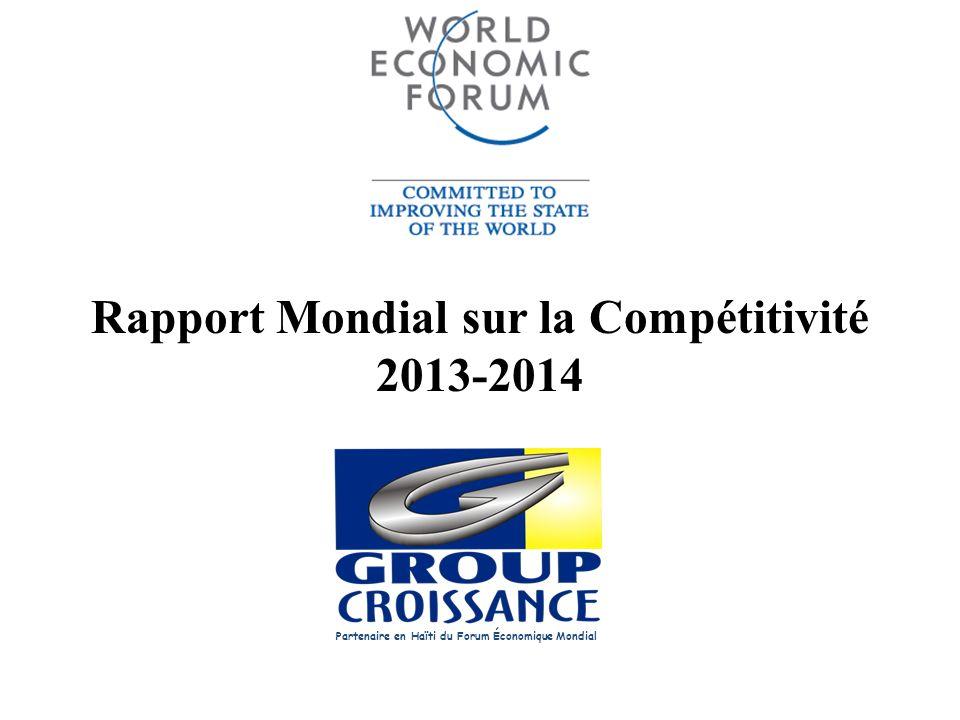 Rapport Mondial sur la Compétitivité 2013-2014 Partenaire en Haïti du Forum Économique Mondial