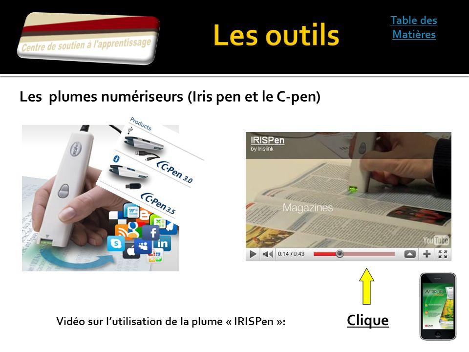 Table des Matières Vidéo sur lutilisation de la plume « IRISPen »: Clique Les plumes numériseurs (Iris pen et le C-pen)