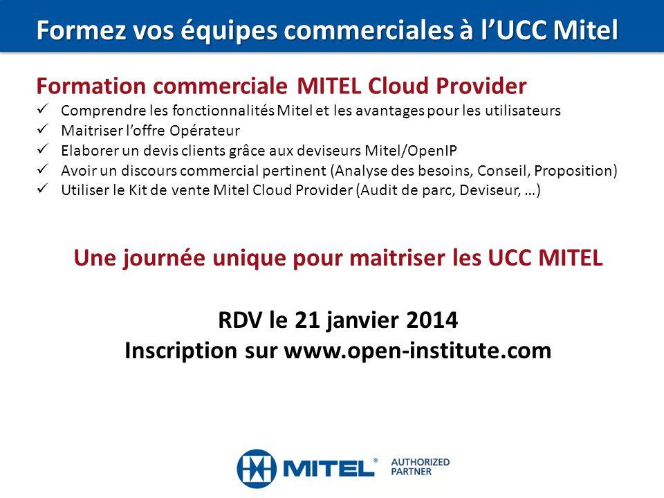 Formez vos équipes commerciales à lUCC Mitel Formation commerciale MITEL Cloud Provider Comprendre les fonctionnalités Mitel et les avantages pour les