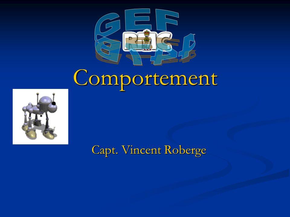 Comportement Capt. Vincent Roberge