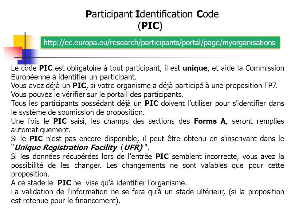 Le code PIC est obligatoire à tout participant, il est unique, et aide la Commission Européenne à identifier un participant.
