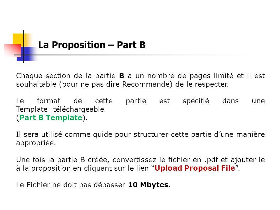 La Proposition – Part B Chaque section de la partie B a un nombre de pages limité et il est souhaitable (pour ne pas dire Recommandé) de le respecter.