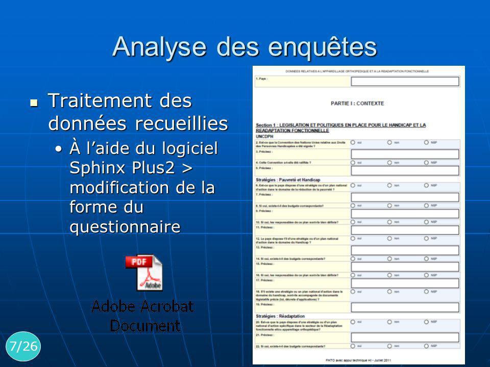 Analyse des enquêtes Traitement des données recueillies Traitement des données recueillies À laide du logiciel Sphinx Plus2 > modification de la forme