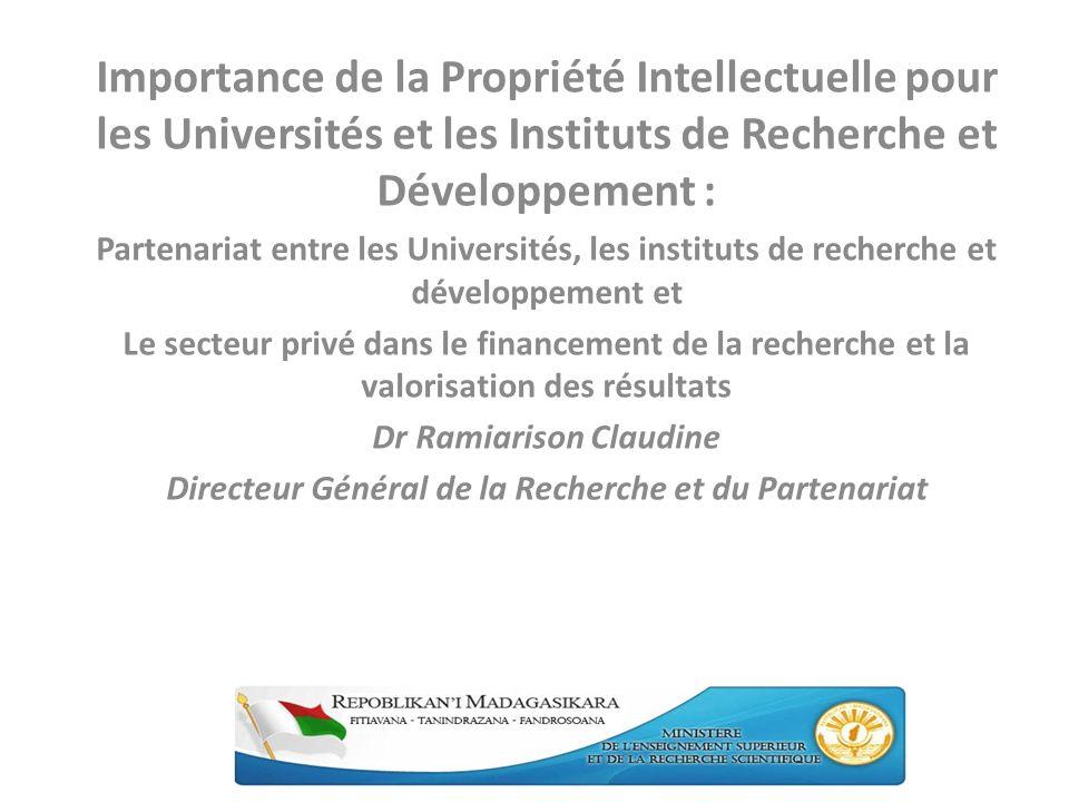 Importance de la Propriété Intellectuelle pour les Universités et les Instituts de Recherche et Développement : Partenariat entre les Universités, les