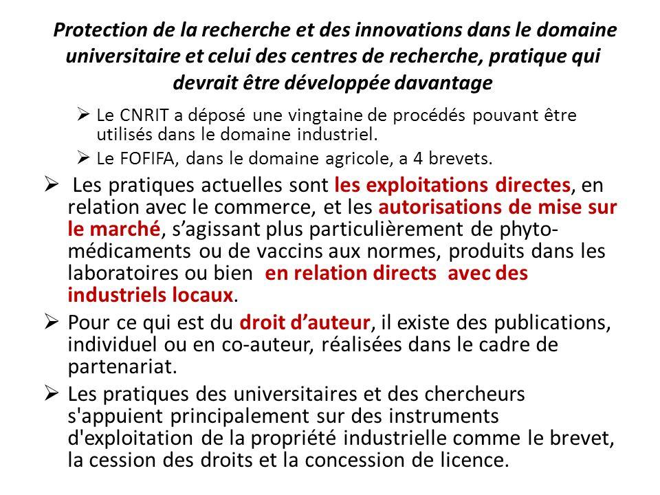 Protection de la recherche et des innovations dans le domaine universitaire et celui des centres de recherche, pratique qui devrait être développée da