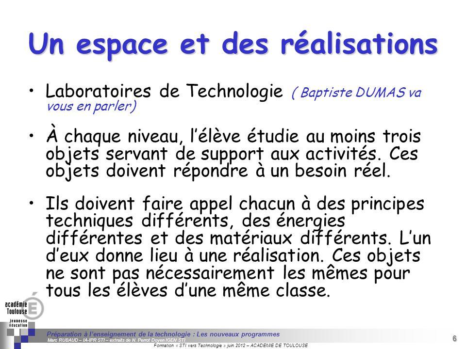 6 Séminaire « Définition de Produits » : méthodologie de définition dune pièce GREC INITIALES Formation « STI vers Technologie » juin 2012 – ACADEMIE
