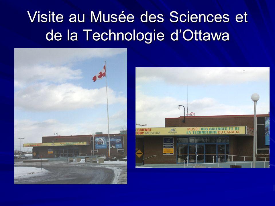 Visite au Musée des Sciences et de la Technologie dOttawa