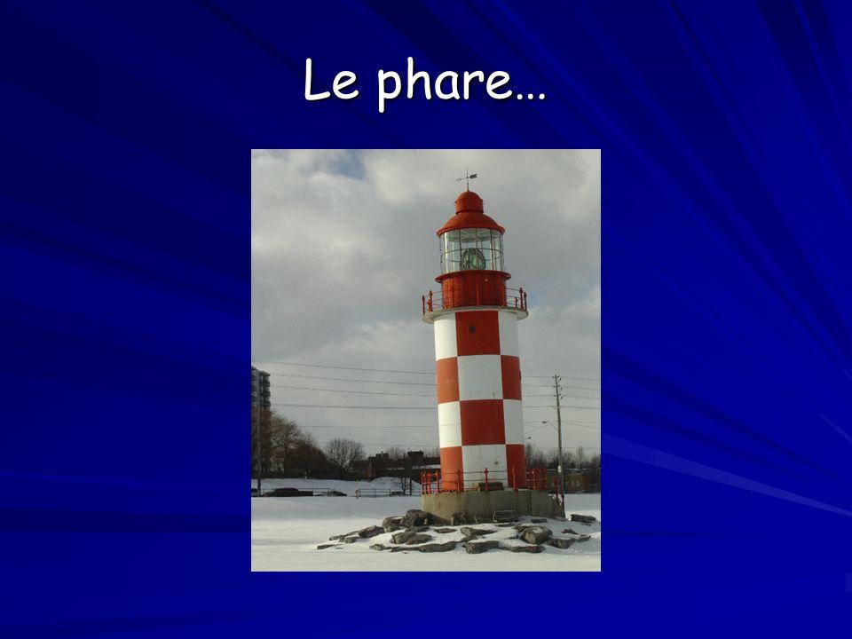 Le phare…