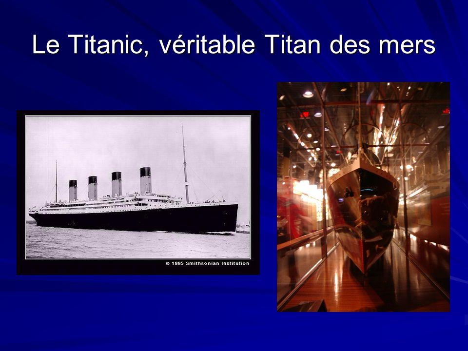 Le Titanic, véritable Titan des mers