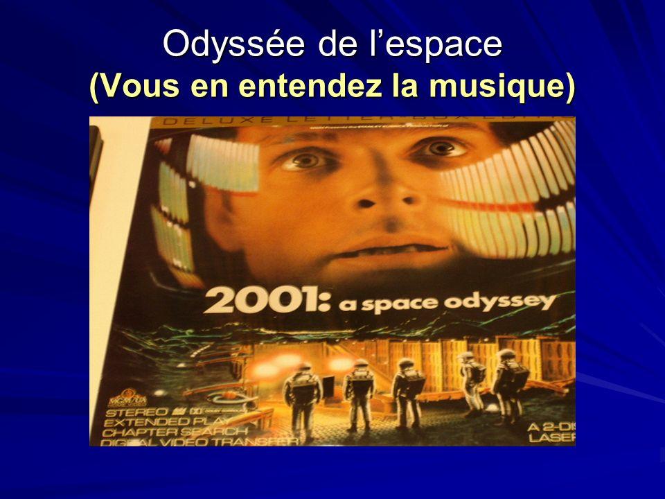 Odyssée de lespace (Vous en entendez la musique)