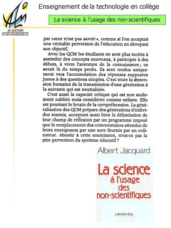Enseignement de la technologie en collège La science à lusage des non-scientifiques