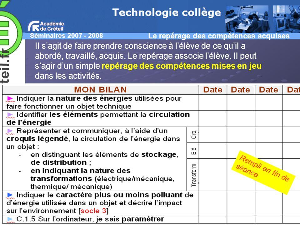 Séminaires 2007 - 2008 Christine GAUBERT-MACON IA-IPR EG Jean CLIQUET CM Technologie Samuel VIOLLIN IA-IPR STI Créteil Le repérage des compétences acq
