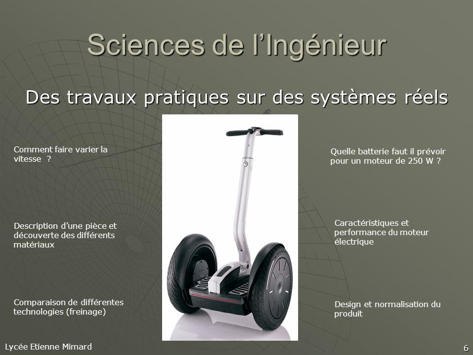 Lycée Etienne Mimard 6 Sciences de lIngénieur Des travaux pratiques sur des systèmes réels Comment faire varier la vitesse .