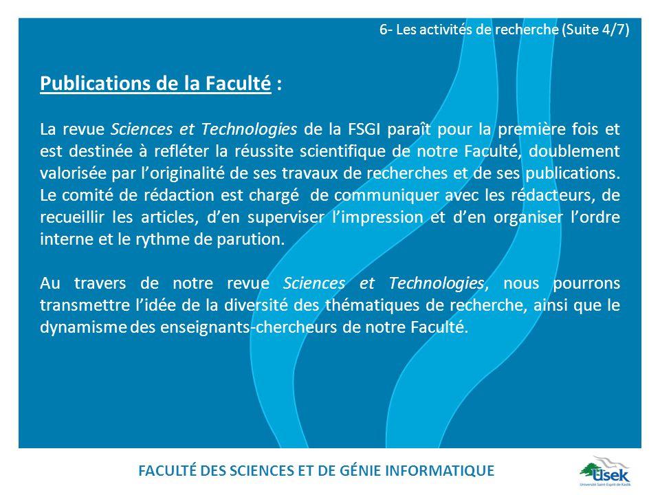 Publications de la Faculté : La revue Sciences et Technologies de la FSGI paraît pour la première fois et est destinée à refléter la réussite scientif