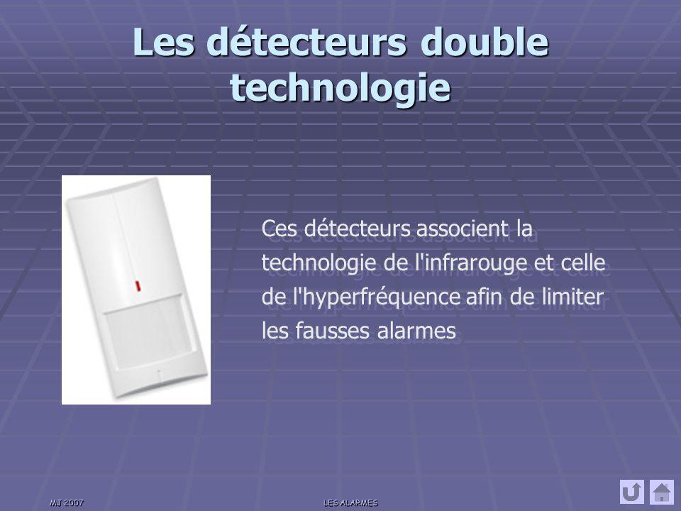 MJ 2007LES ALARMES Les détecteurs hyperfréquences Ces types de détecteurs utilisent l effet Doppler, qui consiste à émettre en permanence des ondes à une fréquence de 9,9 GHz qui sont réfléchies par les obstacles quelles rencontrent (radar).