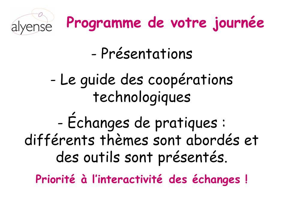 Programme de votre journée - Présentations - Le guide des coopérations technologiques - Échanges de pratiques : différents thèmes sont abordés et des