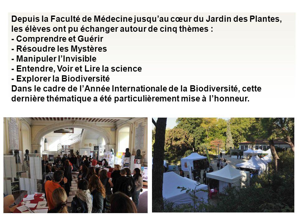 Depuis la Faculté de Médecine jusquau cœur du Jardin des Plantes, les élèves ont pu échanger autour de cinq thèmes : - Comprendre et Guérir - Résoudre