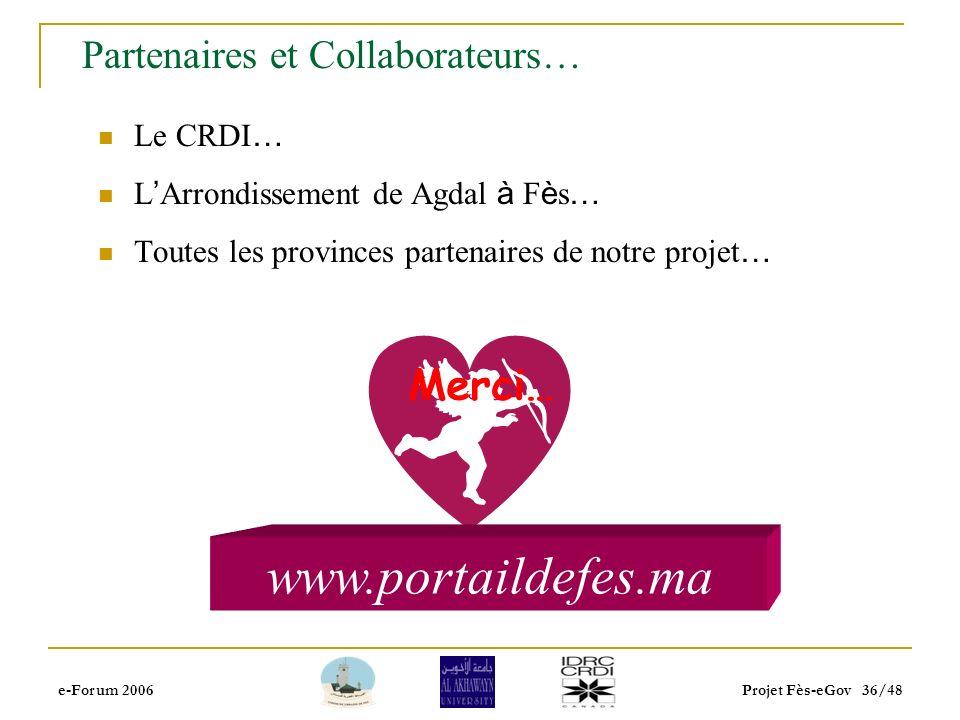 e-Forum 2006Projet Fès-eGov 35/48