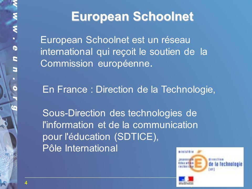 4 European Schoolnet est un réseau international qui reçoit le soutien de la Commission européenne.