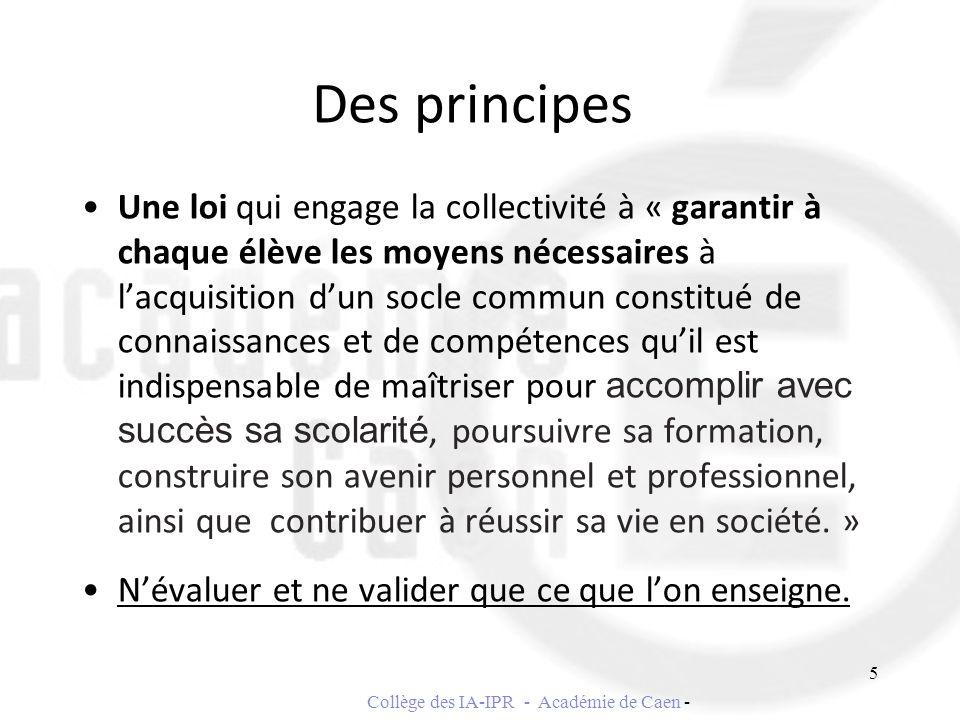 Des principes Une loi qui engage la collectivité à « garantir à chaque élève les moyens nécessaires à lacquisition dun socle commun constitué de conna