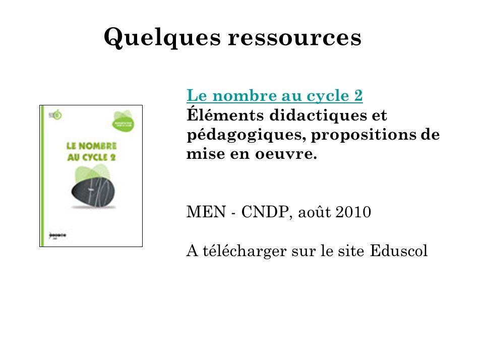19 Quelques ressources Le nombre au cycle 2 Le nombre au cycle 2 Éléments didactiques et pédagogiques, propositions de mise en oeuvre. MEN - CNDP, aoû