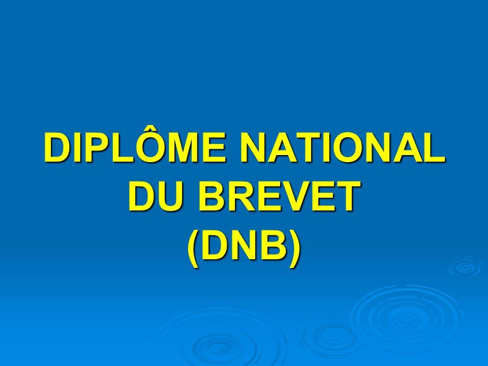 DIPLÔME NATIONAL DU BREVET (DNB)