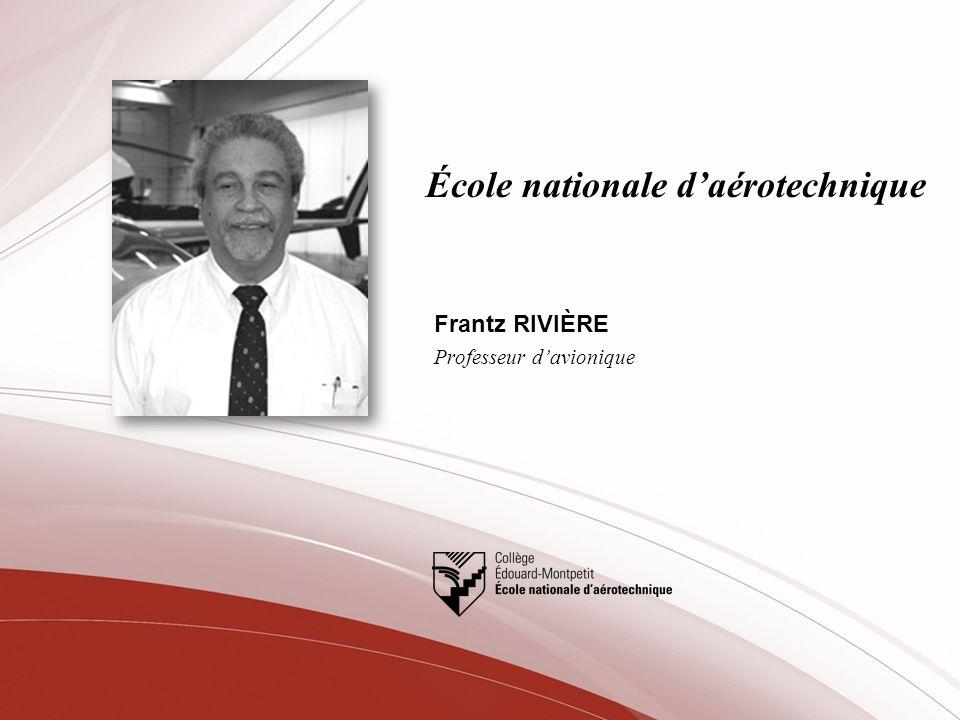 École nationale daérotechnique Frantz RIVIÈRE Professeur davionique