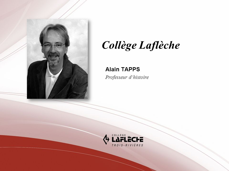Collège Laflèche Alain TAPPS Professeur dhistoire
